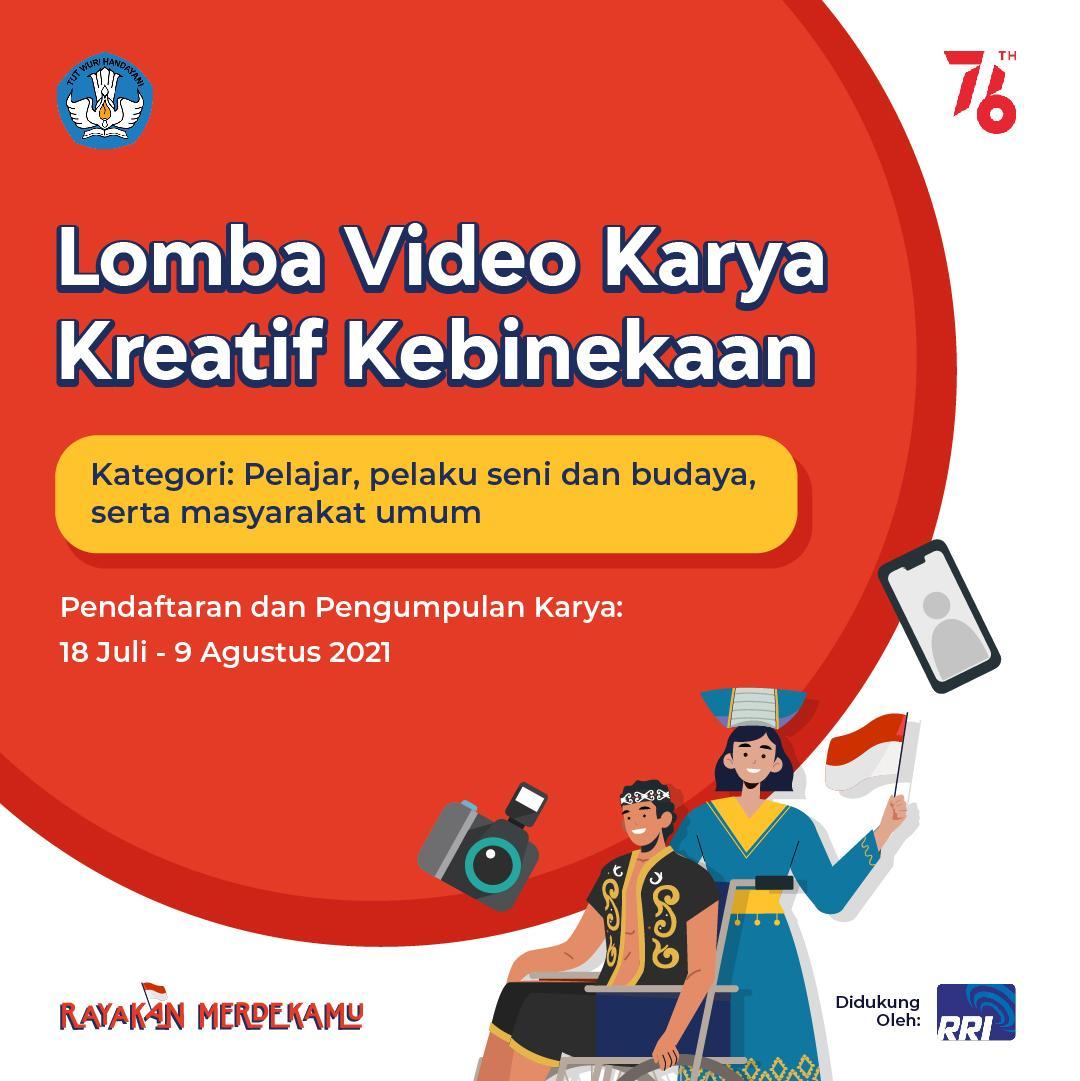 Sambut HUT Republik Indonesia dengan Lomba Video Karya Kreatif Kebinekaan